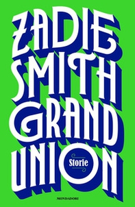 Grand Union. Storie - Librerie.coop