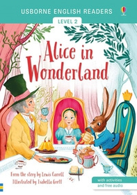 Alice in Wonderland from the story by the Lewis Carroll. Level 2 - Librerie.coop