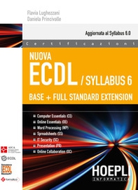 Nuova ECDL. Syllabus 6. Base + full standard extension - Librerie.coop