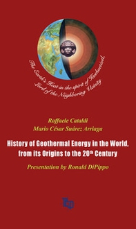 History of geothermal energy in the world, from its origins to the 20th Century - Librerie.coop