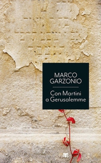 Con Martini a Gerusalemme - Librerie.coop