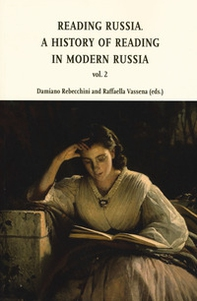 Reading in Russia. A history of reading in modern Russia - Librerie.coop