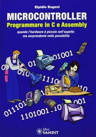 Microcontroller. Programmare in C e Assembly - Librerie.coop