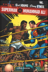 Superman vs Muhammad Ali - Librerie.coop
