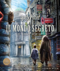 Harry Potter. Il mondo segreto. Il libro pop-up - Librerie.coop