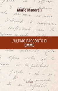 L'ultimo racconto di Emme - Librerie.coop