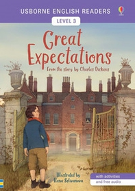 Great Expectations from the story by the Charles Dickens. Level 3 - Librerie.coop