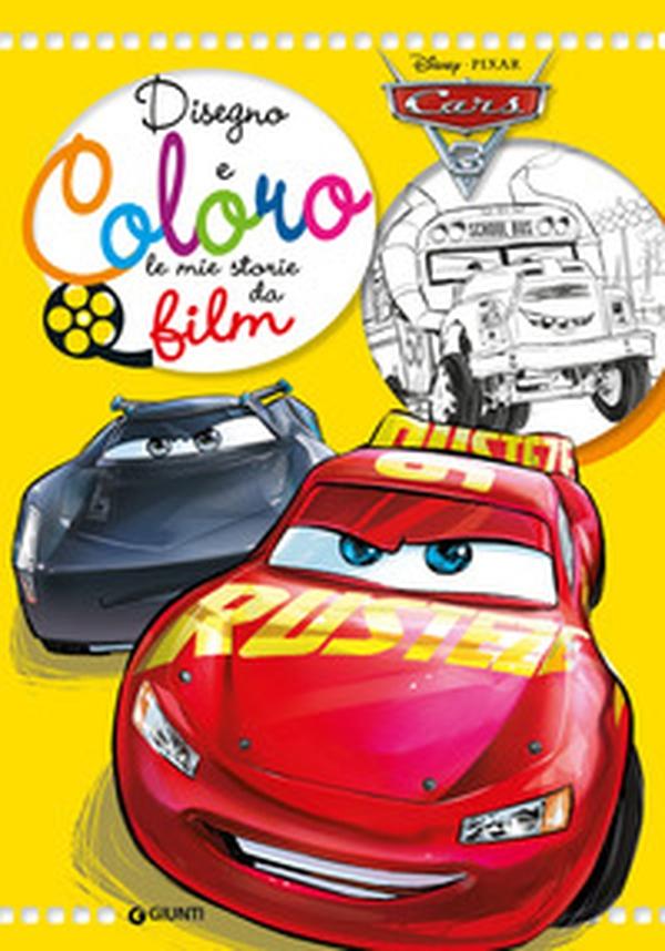 Cars 3 Disegno E Coloro Le Mie Storie Da Film Librerie Coop Versione Brossura
