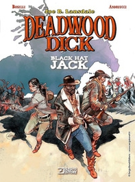 Black Hat Jack. Deadwood Dick - Librerie.coop