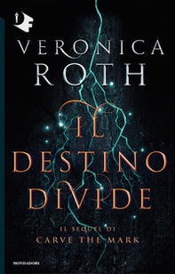 Il destino divide. Carve the mark - Librerie.coop