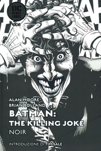 The killing Joke noir. Batman - Librerie.coop