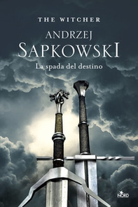La spada del destino. The Witcher - Librerie.coop