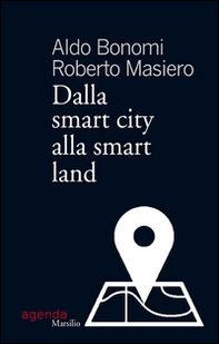 Dalla smart city alla smart land - Librerie.coop