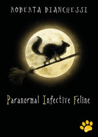 Paranormal Infective Feline (PIF) - Librerie.coop