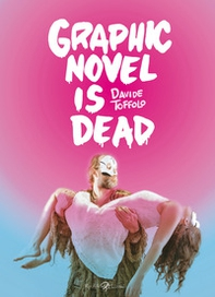 Graphic novel is dead - Librerie.coop
