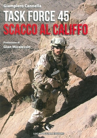 Task Force 45. Scacco al califfo - Librerie.coop