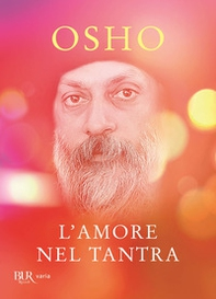 L'amore nel Tantra - Librerie.coop