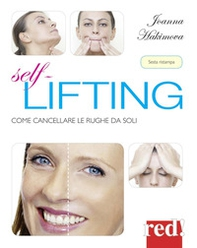 Self lifting. Come cancellare le rughe da soli - Librerie.coop