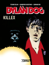 Dylan Dog. Killex - Librerie.coop