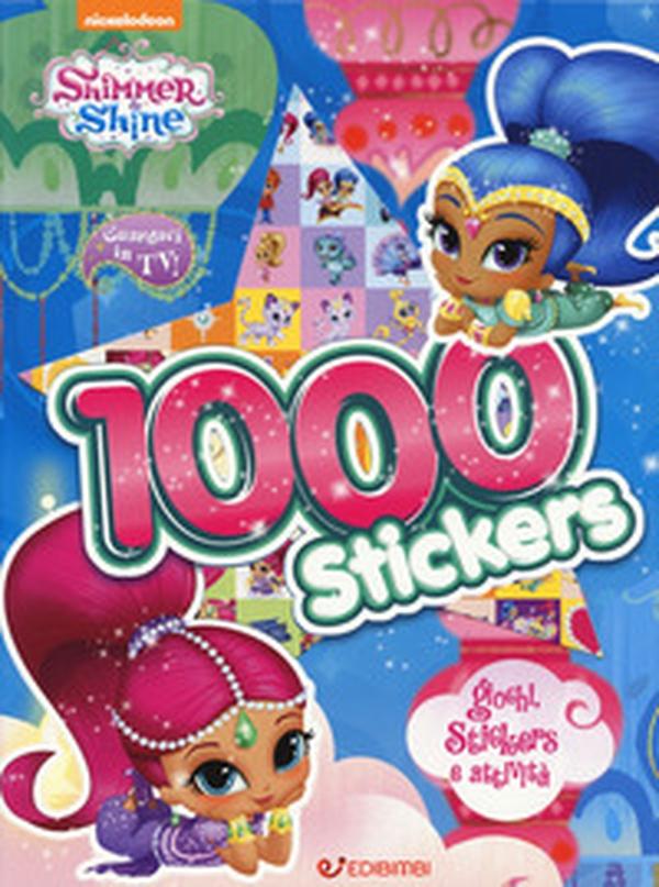 1000 stickers. Giochi, stickers e attività. Shimmer ...