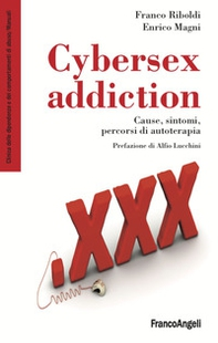 Cybersex addiction. Cause, sintomi, percorsi di autoterapia - Librerie.coop