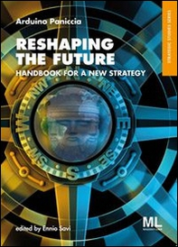 Reshaping the future. Handbook for a new strategy - Librerie.coop
