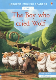 The boy who cried wolf. Level 3 - Librerie.coop