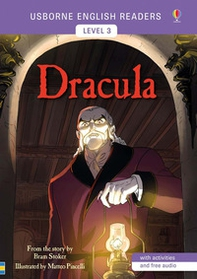 Dracula from the story by the Bram Stoker. Level 3 - Librerie.coop
